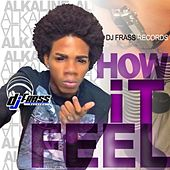 How It Feel - Single von Alkaline