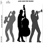 Jazz and Pop Music by Various Artists