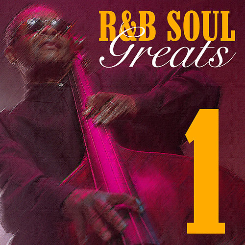 R&B Soul Greats 1 by Various Artists