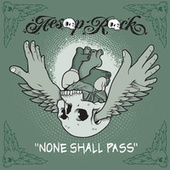 None Shall Pass - Single by Aesop Rock