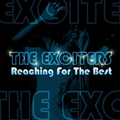 Reaching For The Best de The Exciters