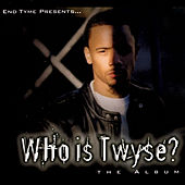 Who Is Twyse? by TWyse