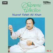 Supreme Collection Vol. 12 by Nusrat Fateh Ali Khan