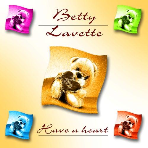 Have A Heart by Bettye LaVette