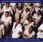 Live... A Celebration Of Praise by O'Landa Draper & The Associates