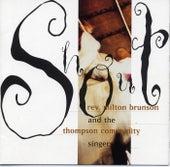 Shout by Rev. Milton Brunson & The Thompson Community Singers