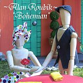 Bohemian by Alan Roubik