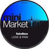 Love & Pain (Alfred Azzetto Re-Work) de Italo Disco