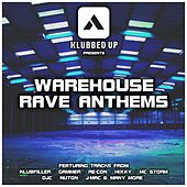 Warehouse Rave Anthems - EP by Various Artists