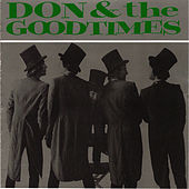 Don & the Goodtimes by Don & The Goodtimes