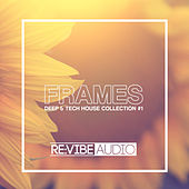 Frames Issue 1 - Deep & Tech House Collection by Various Artists