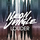 Louder (Remixes) de Neon Jungle