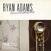 Gimme Something Good de Ryan Adams
