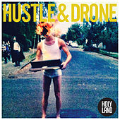 Holyland by Hustle and Drone