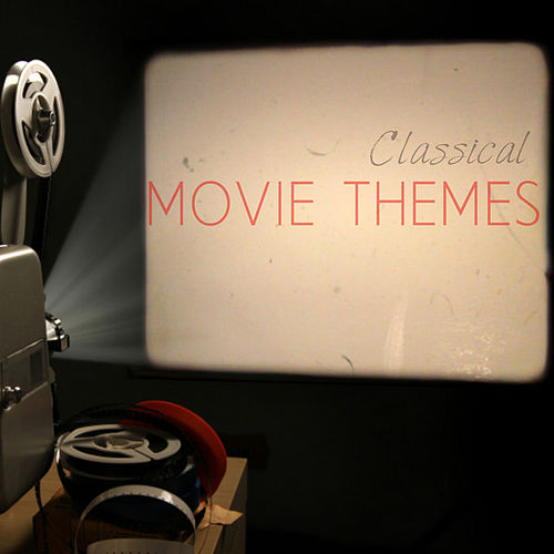 Classical Movie Themes by Various Artists