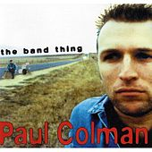 The Band Thing de Paul Colman