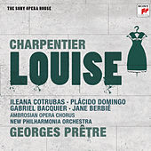 Charpentier: Louise - The Sony Opera House by New Philharmonia Orchestra