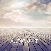 Audiokult Chilled Summer 2014 by Various Artists