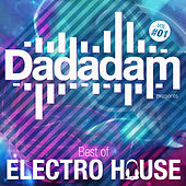 Dadadam Best of Electro House, Vol. 1 de Various Artists