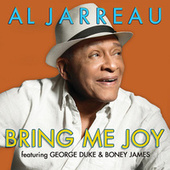Bring Me Joy by Al Jarreau