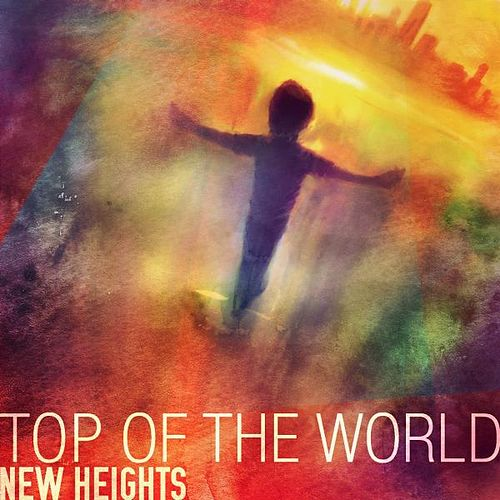 Top of the World (Acoustic) by New Heights