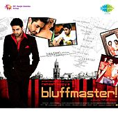 Bluff Master (Original Motion Picture Soundtrack) by Various Artists