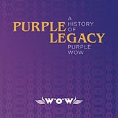 Purple Legacy - A History Of Purple WOW de Various Artists