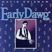 Early Dawg by David Grisman