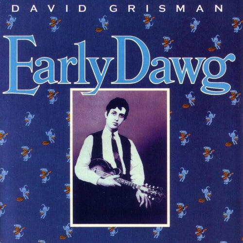 Early Dawg by David Grisman