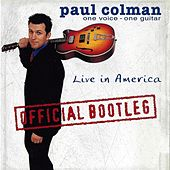 One Voice, One Guitar - Live in America (Official Bootleg) de Paul Colman