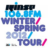 Rinse Winter / Spring 2012 Tour Bundle by Various Artists