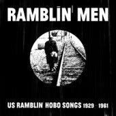 Ramblin' Men (US Ramblin' Hobo Songs 1929 - 1961) di Various Artists
