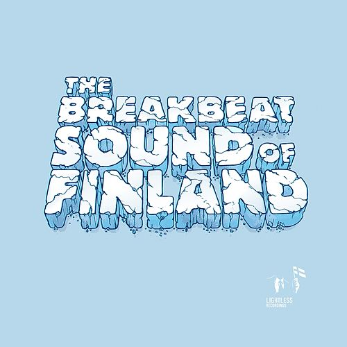 The Breakbeat Sound of Finland, Vol. 1 by Various Artists