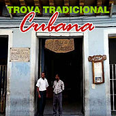 Trova tradicional cubana de Various Artists
