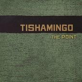 The Point by Tishamingo