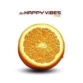 Orange by Dj Happy Vibes