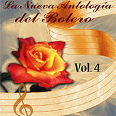 La Nueva Antología del Bolero, Vol. 4 de Various Artists