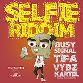 Selfie Riddim by Various Artists