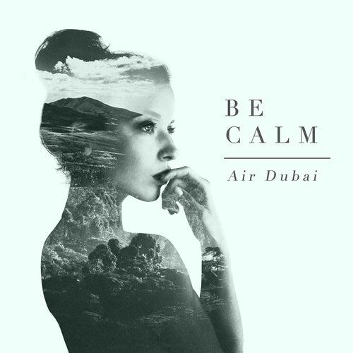 Be Calm by Air Dubai