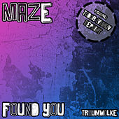 Found You de Maze