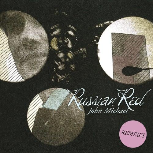 John Michael (Remixes) de Russian Red