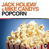 Popcorn by Mike Candys