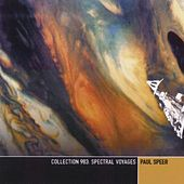 Collection 983: Spectral Voyages by Paul Speer