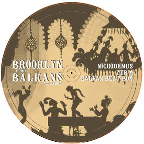 Brooklyn To The Balkans & Beyond by Zeb
