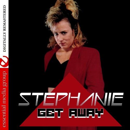 Get Away by Stephanie