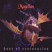 Hour of Restoration by Magellan