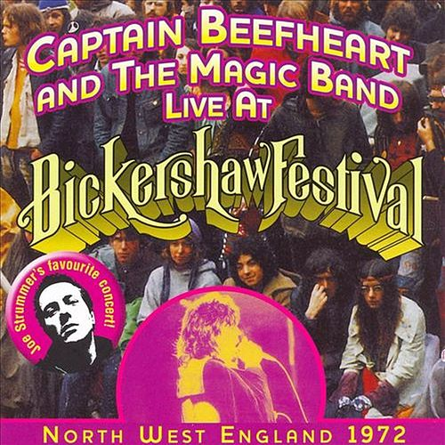 Live at Bickershaw Festival: North West England 1972 by Captain Beefheart