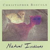 Natural Instincts by Christopher Boscole