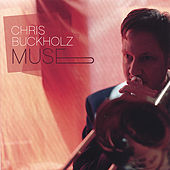 Muse by Chris Buckholz