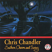 Southern Charm and Swing by Chris Chandler (Swing)